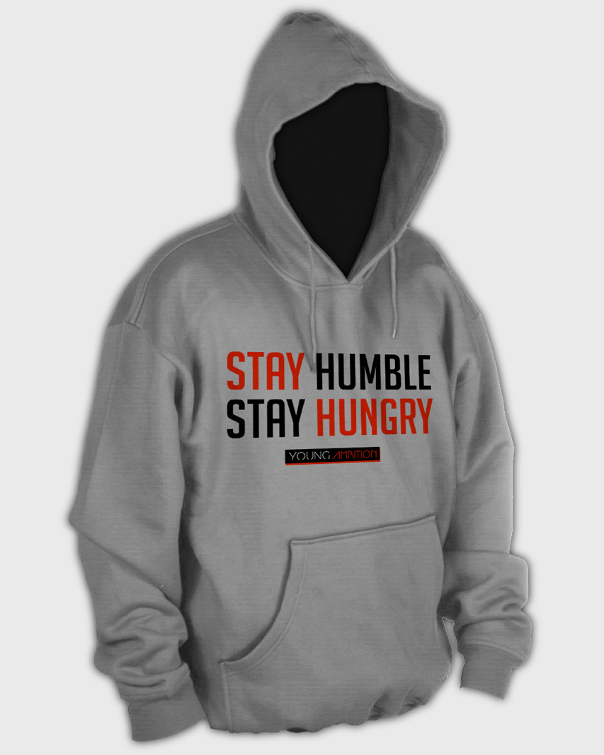 Stay Hungry Stay Humble Hoodie