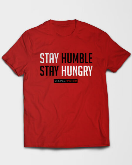 Stay Humble Tshirt Red