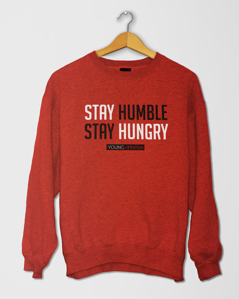 Stay Hungry Stay Humble California Fleece