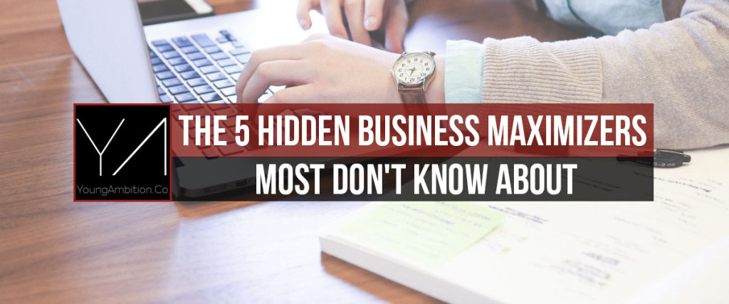 5-hidden-business-maximers-young-ambition-co