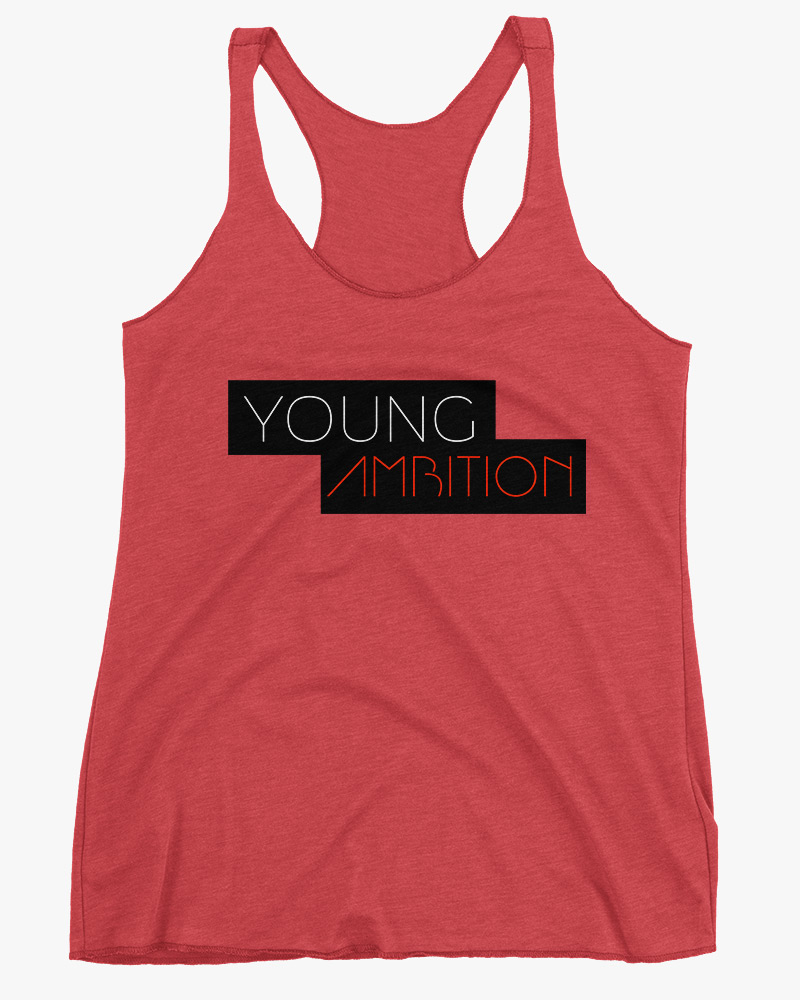 Young Ambition Women Tank Top