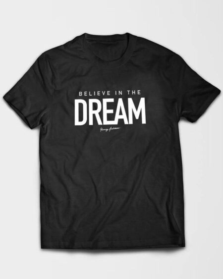 Believe in Dream T-Shirt