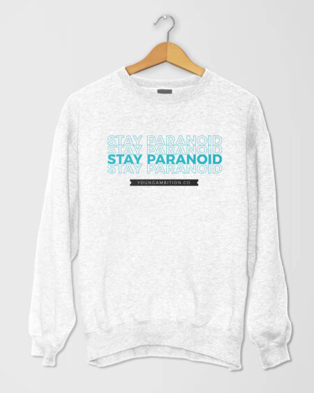 Stay Paranoid v1 Fleece