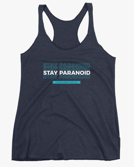 Stay Paranoid v1 Women Tank Top